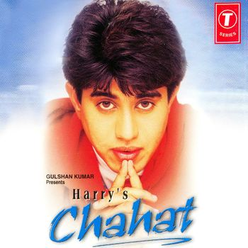 Chahat harry anand listen to chahat songs/music online.