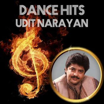 Dance Hits - Udit Narayan - Udit Narayan - Listen to Dance Hits
