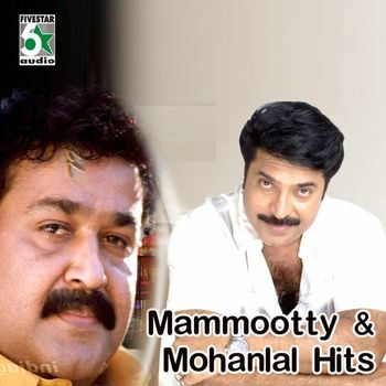 Mammootty and Mohanlal Hits (2013) - Listen to Mammootty