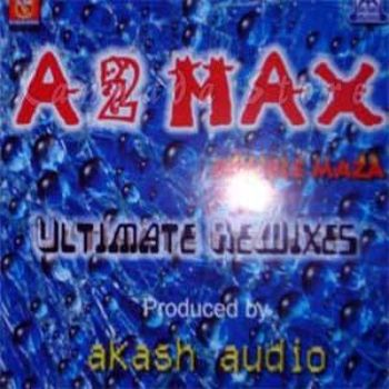 A 2 Max Remix - Listen to A 2 Max Remix songs/music online