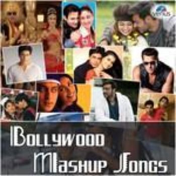Mash Up Songs | Bollywood Mashup Songs 2013 Listen To Bollywood Mashup Songs