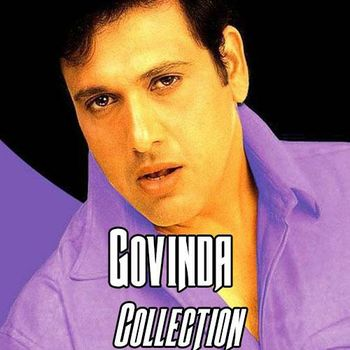 Govinda Collection - Listen to Govinda Collection songs