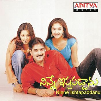 Ninne istapaddanu movie video songs free download.