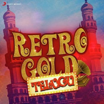 Retro Gold Telugu (2016) - Listen to Retro Gold Telugu songs/music