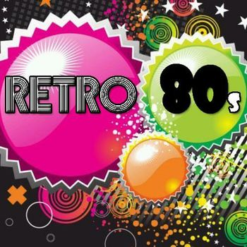 Retro Party 80s - Listen to Retro Party 80s songs/music online