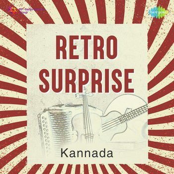 Retro Surprise - Kannada (2018) - Listen to Retro Surprise - Kannada